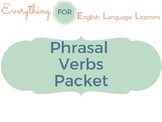 ESL Phrasal Verbs Packet