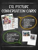 ESL Picture Conversation Cards