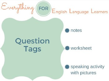 ESL Intermediate: Question Tags
