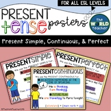 ESL Present Tense Posters - Present Simple, Present Continuous, Present Perfect