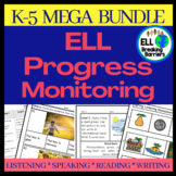 ESL Progress Monitoring K-5, MEGA BUNDLE, (Growing)