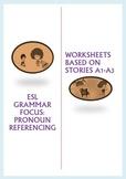 ESL Pronoun Referencing Worksheets