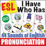 ESL Pronunciation I Have Who Has - 44 English Sounds