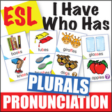 ESL Pronunciation I Have Who Has - Plurals