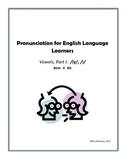 ESL Pronunciation Lesson:  Front Vowels