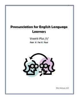 ESL Pronunciation Lesson:  Vowels Plus /r/