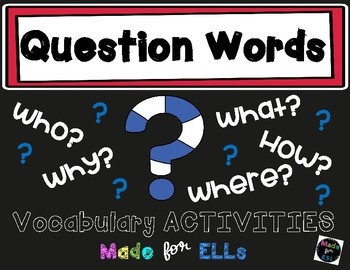 ESL Question Word Vocabulary Activities