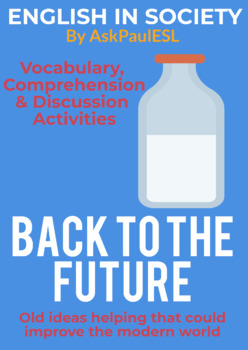 ESL READING Back to the Future (Old Ideas in a Modern World)