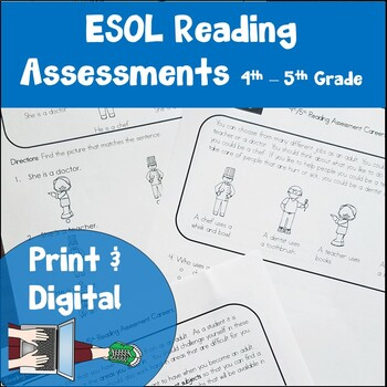 ESL Reading Assessments 4th and 5th Grade