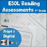 ESL Reading Assessments First Grade