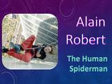 ELA Reading Comprehension: Alain Robert, the Human Spiderman + Interactive PPT