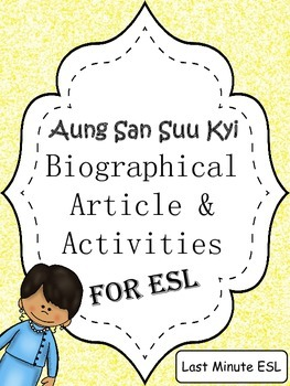 Aung San Suu Kyi Biographical Article and Activities for ESL