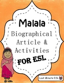Malala Biographical Article and Activities for ESL (CCSS Aligned)