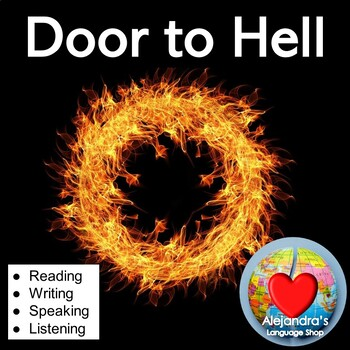 ESL Reading Practice with Science Connection:  The Door to Hell