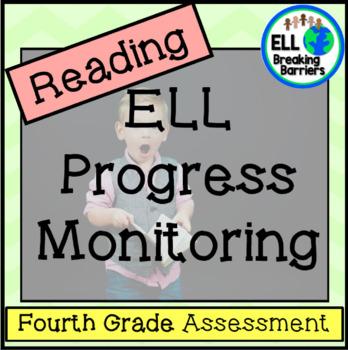 ESL Reading Progress Monitoring, Fourth Grade