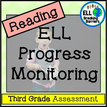 ESL Reading Progress Monitoring, Third Grade