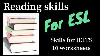 ESL Reading skills boost for IELTS, TOEIC, TOEFL and EIKEN - Worksheets #1 - 10