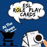 ESL Role Play Cards - 'At The Shops' | ESL Speaking Activities