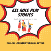 ESL Role Play Stories