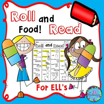 ESL Roll and Read Food Vocabulary!  Fun ELL Game!