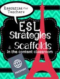 ESL strategies and scaffolds for classroom teachers