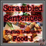 ESL Scrambled Sentences - Food 1