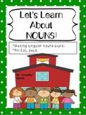 ESL - Singular and Plural Nouns!
