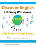 ESL Song Workbook - Kids Favorite Pop Songs!