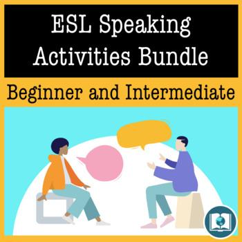 ESL Speaking Activities Bundle