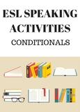ESL Speaking Activities - Conditional