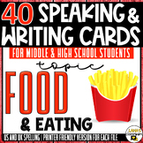 Food and Eating | ESL/ELL/ELA Speaking and Writing Activit