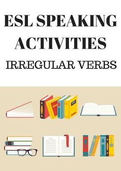 ESL Speaking Activities on Irregular Verbs