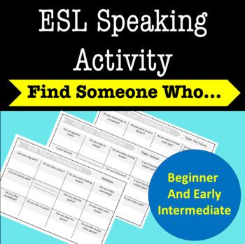 ESL Speaking Activity: Find Someone Who...
