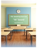"ESL Speaking Exercise - ""th"" Sound"