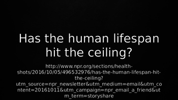 ESL Speaking Lesson Plan PowerPoint: Has the Human Lifespan Hit the Ceiling?
