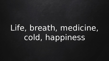 ESL Speaking Lesson Plan PowerPoint: Life, Breath, Medicine, Cold and Happiness