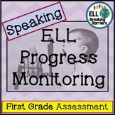ESL Speaking Progress Monitoring, First Grade #ELLSpringsale