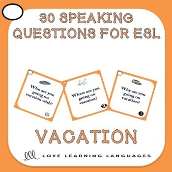 ESL Speaking Questions - Vacation