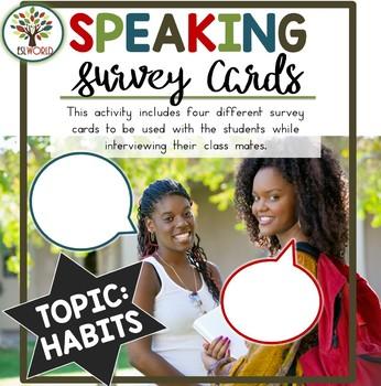 Speaking Surveys ESL Habits
