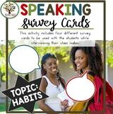 Speaking Activities ESL Surveys - Habits