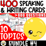 Speaking and Writing Activities | BUNDLE#4 | Middle and Hi