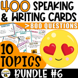 Speaking and Writing Activities   BUNDLE#6   Middle and High   ELL/ESL/ELA