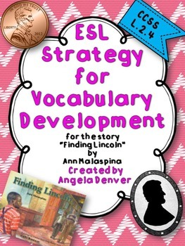 ESL Strategy for Vocabulary Development for Finding Lincoln