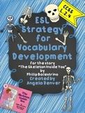 ESL Strategy for Vocabulary Development for The Skeleton Inside You