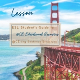 ESL Student's Guide to aCE-ing Sentence Structure - Lesson