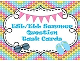ESL Summer Question Task Cards