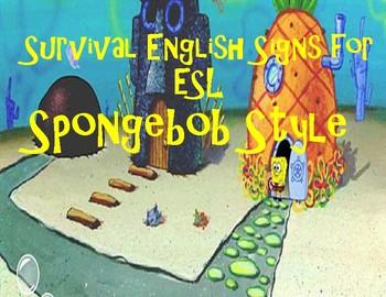 ESL Survival English Spongebob Style!