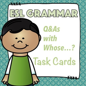 ESL / TEFL Whose? Question Asking With Demonstrative Adjectives Task Cards