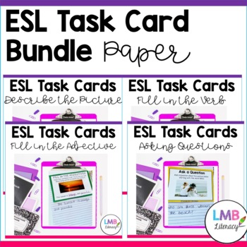 ESL Task Cards Bundle~Descriptions~Adjectives~Verbs~Question Words