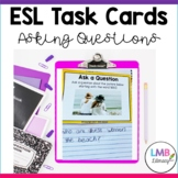 ESL Newcomer Activities-Task Cards-Question Words